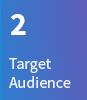 2. Target Audience