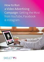 How to Run a Video Advertising Campaign