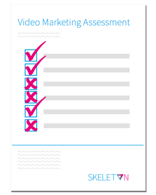 Video Marketing Assessment