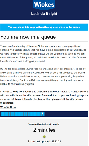 Wickes Queue