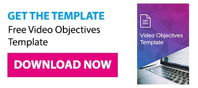 Get the template: Free Video Objectives Template