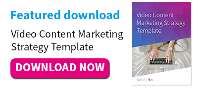 Featured download: Video Content Marketing Strategy Template
