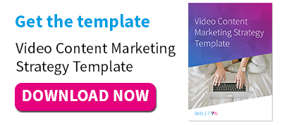 Get the template: Video Content Marketing Strategy Template