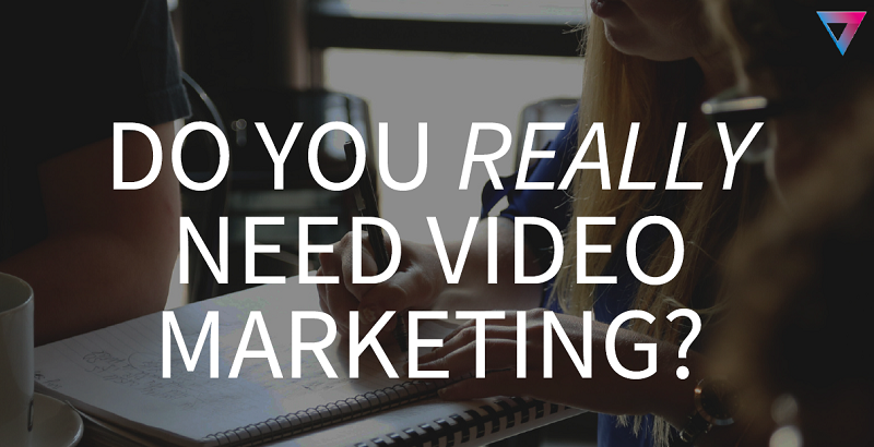 Do You Really Need Video Marketing? [SlideShare] featured image