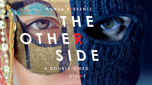 Honda presents 'The Other Side', a double-sided story